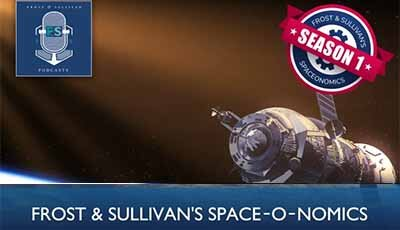 Frost & Sullivan's SpaceOnomics – Episode 2
