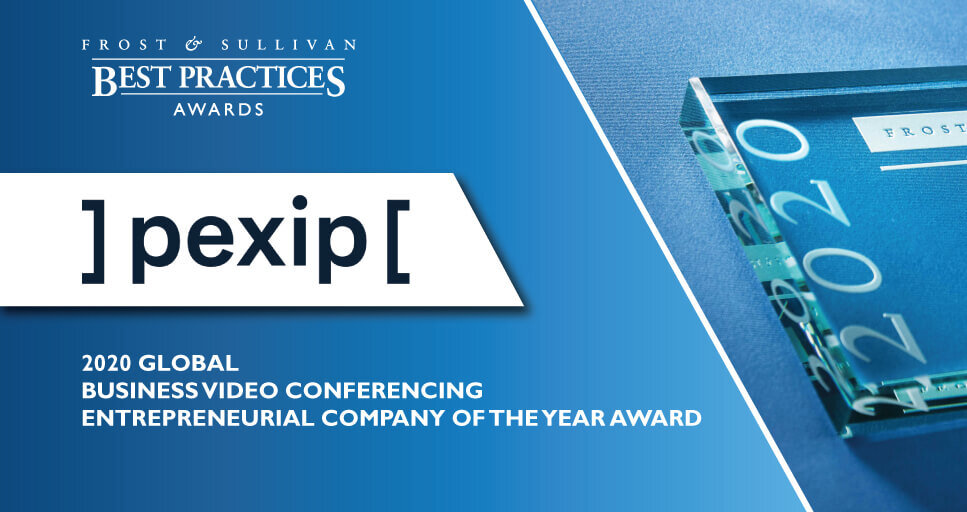 Pexip named Frost & Sullivan's 2020 Global Entrepreneurial Company of the Year