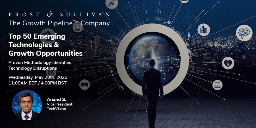 Frost & Sullivan Delivers the 50 Most Disruptive Technologies and their Global Market Potential