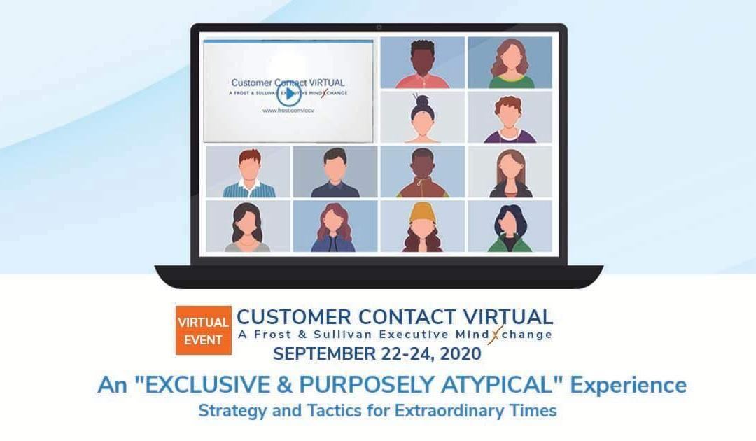 Customer Contact VIRTUAL: A Frost & Sullivan Executive MindXchange