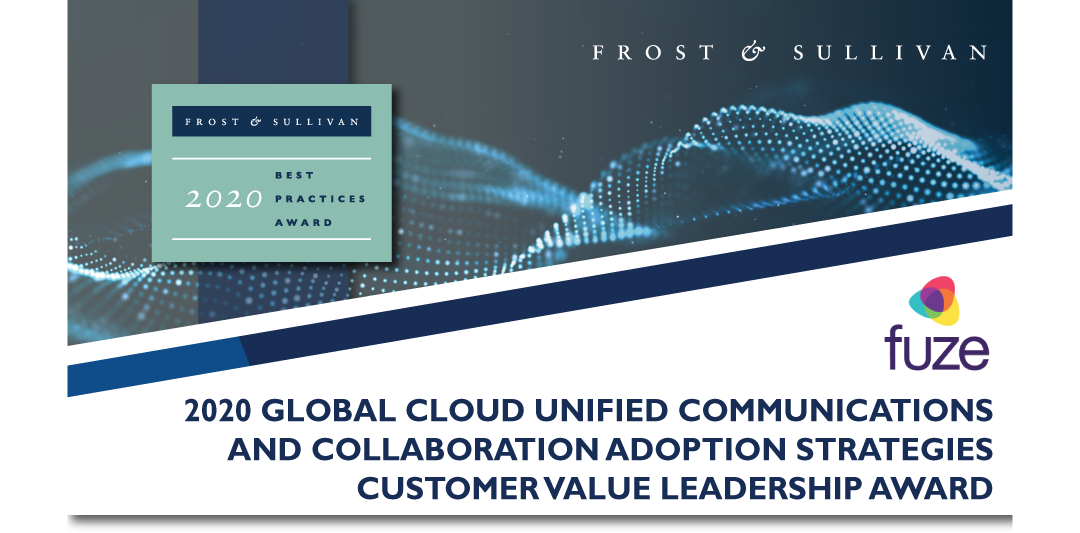 Fuze Recognized by Frost & Sullivan for Delivering Superior Customer Experiences