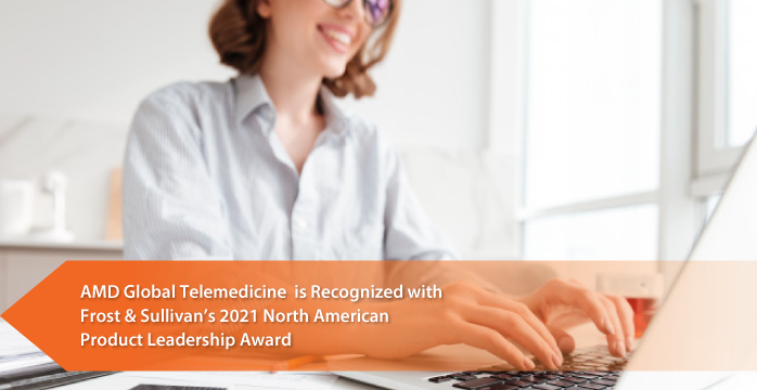 AMD Global Telemedicine Applauded by Frost & Sullivan for Its Modular Engage N' Solution that Supports Patient Needs by Acuity Level