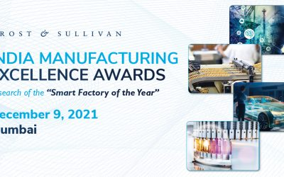 Frost & Sullivan's India Manufacturing Excellence Awards 2021 to Honor Future-Ready Factories