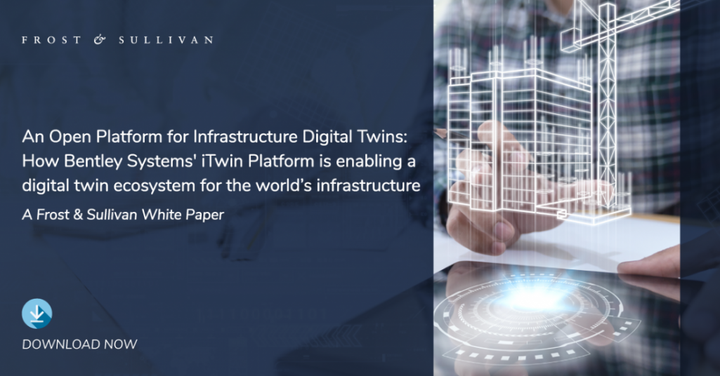 Frost & Sullivan Examines How Developers Can Deliver Digital Twin Solutions to Resolve Infrastructure Challenges
